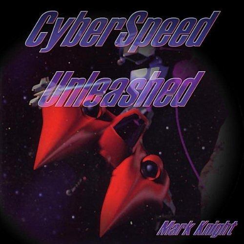 CyberSpeed Unleashed